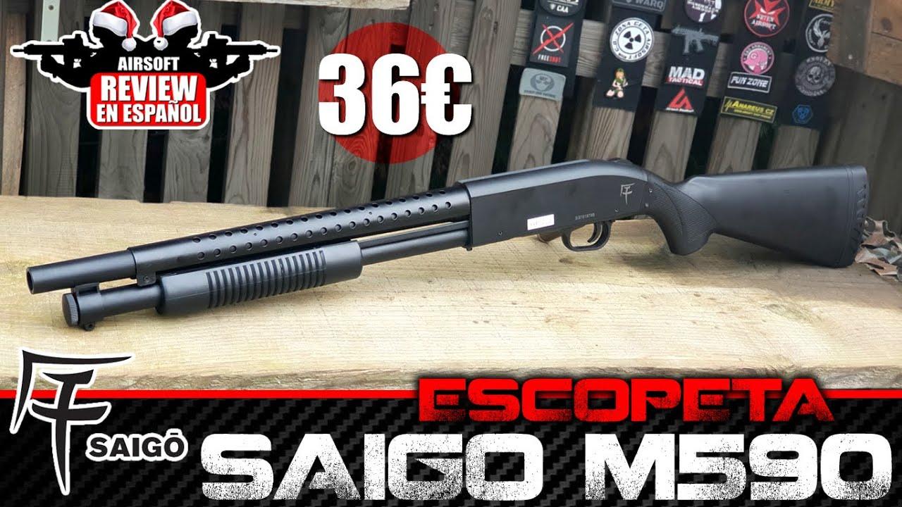 ESCOPETA SAIGO M590 pour 36 € | Avis Airsoft en espagnol