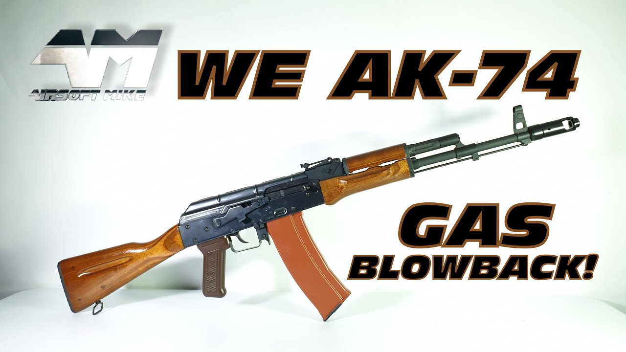 WE AK-74 GAZ BLOWBACK / AK-74N / Test de la boxe Airsoft