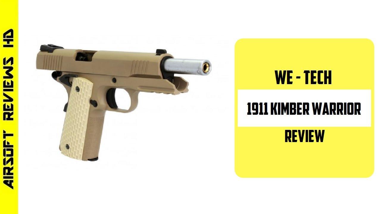 (Airsoft Review) WE-TECH 1911 guerrier Kimber GBB