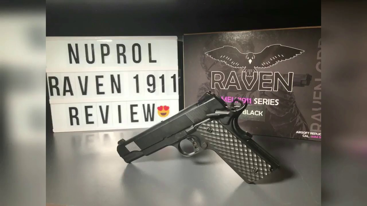 Raven 1911 Airsoft Review – Nuprol RVN