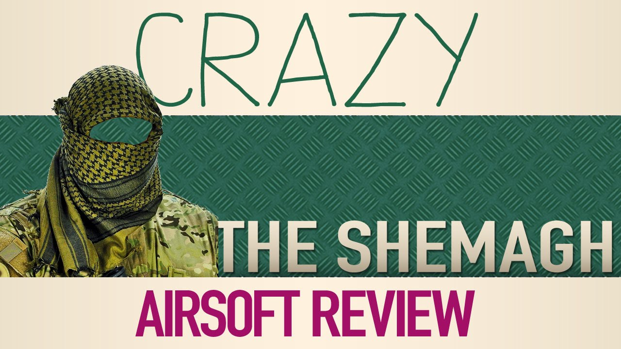 Crazy Airsoft Review SHEMAGH