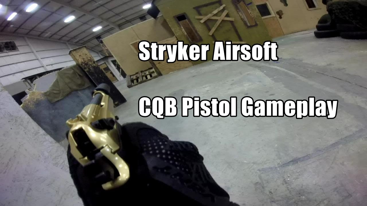 Stryker CQB Airsoft Pistol Gameplay 17.01.15