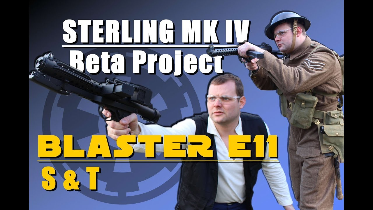 Sterling MK IV + Blaster E11 Airsoft – Review