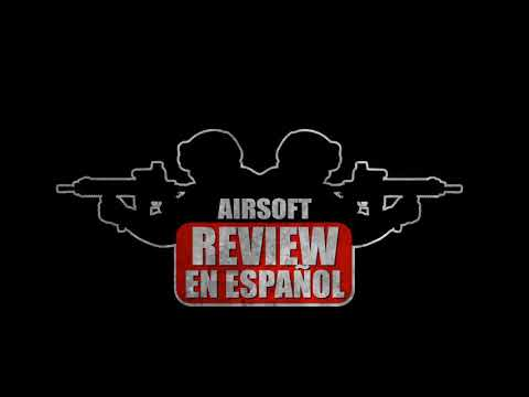 NEW INTRO, bref, clair et concis. Qu'en penses-tu?   Airsoft Review en espagnol
