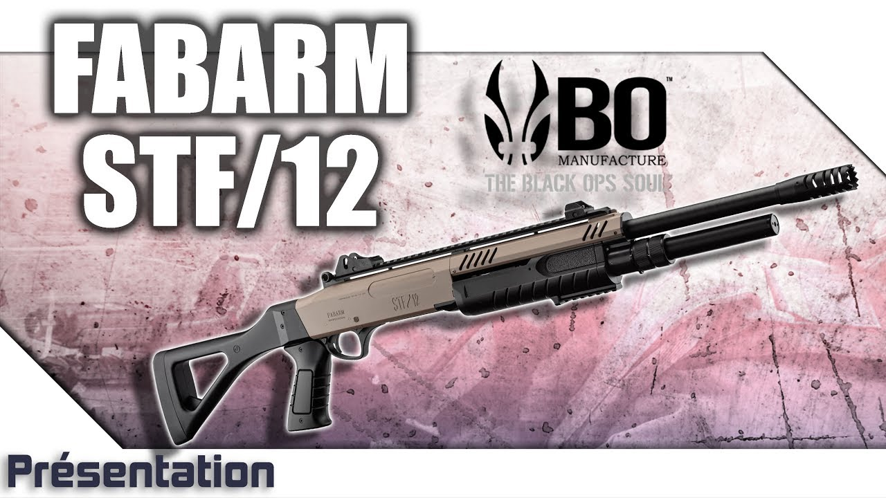 [STF12 Fabarm – BO Manufacture] Présentation | Review | Airsoft FR – EN subs