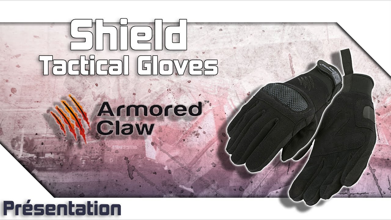 [Shield Tactical Gloves – Armored Claw] Présentation | Review | Airsoft FR – EN subs