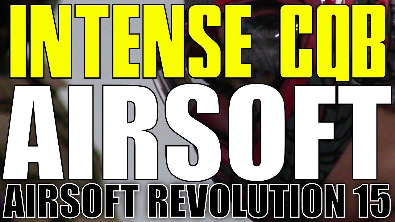 L'ACTION AIRSOFT CQB LA PLUS INTENSE FILMÉE – Airsoft Revolution 15