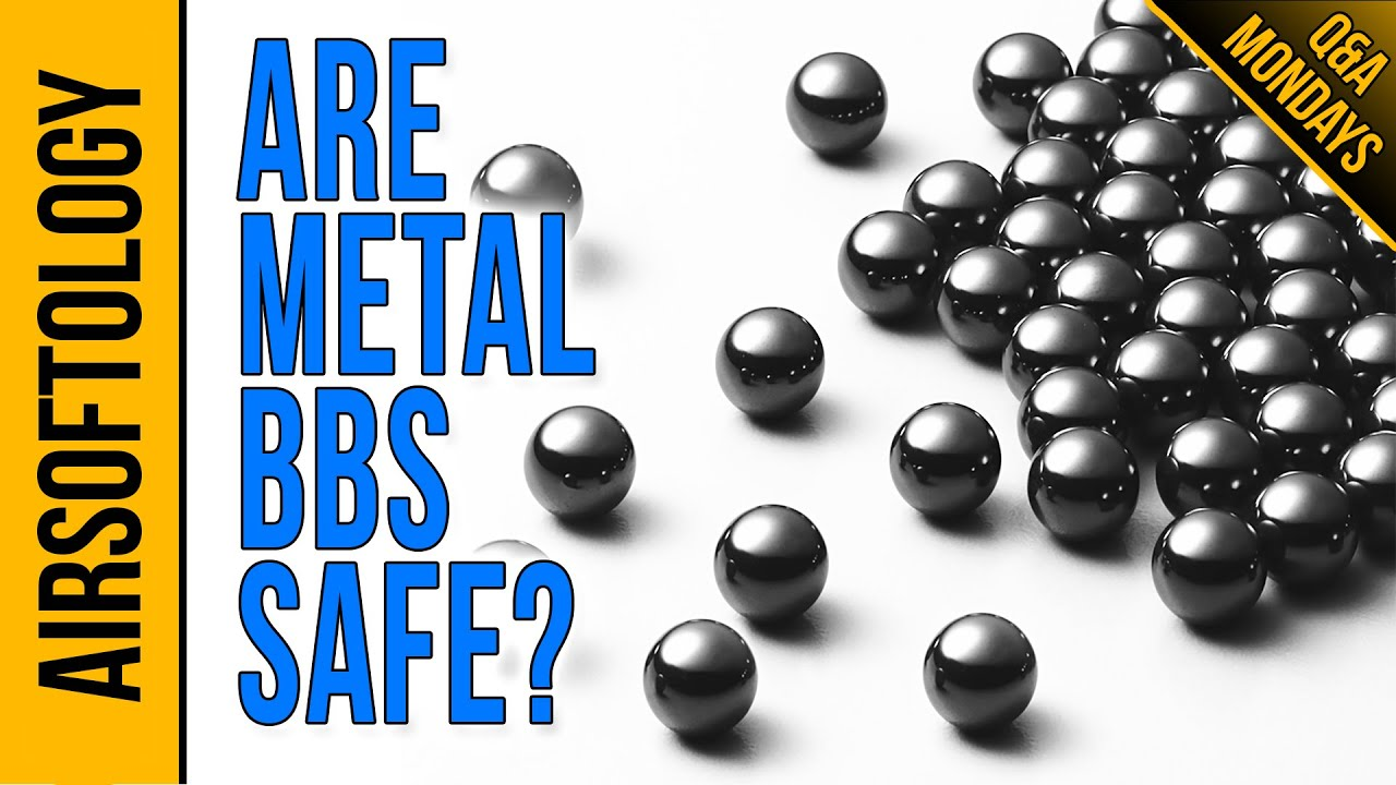 Les Metal Airsoft BB sont-ils sûrs? | Airsoftology Q & A