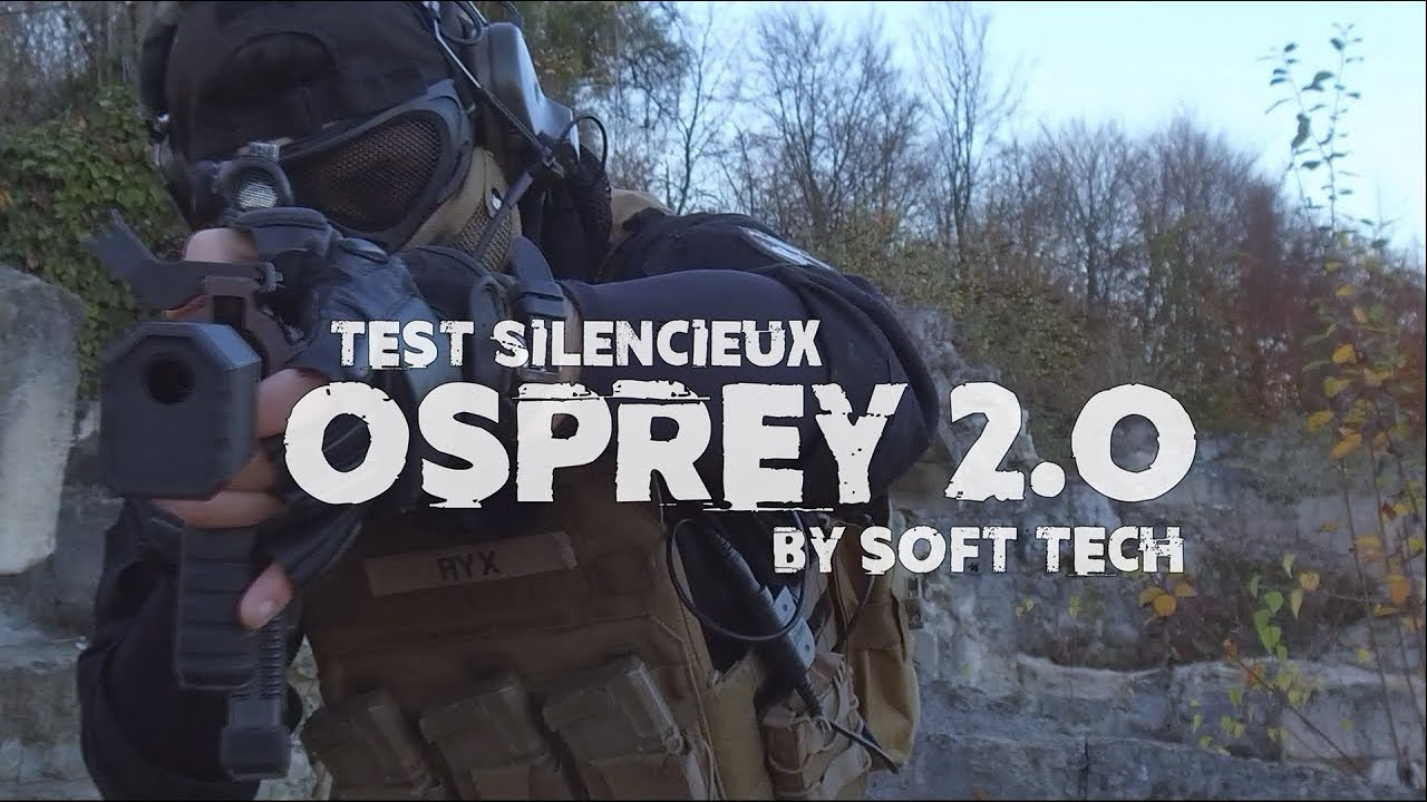 [AIRSOFT] Review silencieux OSPREY (Imprim3D) – BY SOFT TECH
