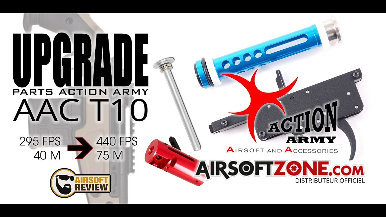 [ FR / ENG ] UPGRADE ACTION ARMY # AAC T10  / AIRSOFTZONE – AIRSOFT REVIEW