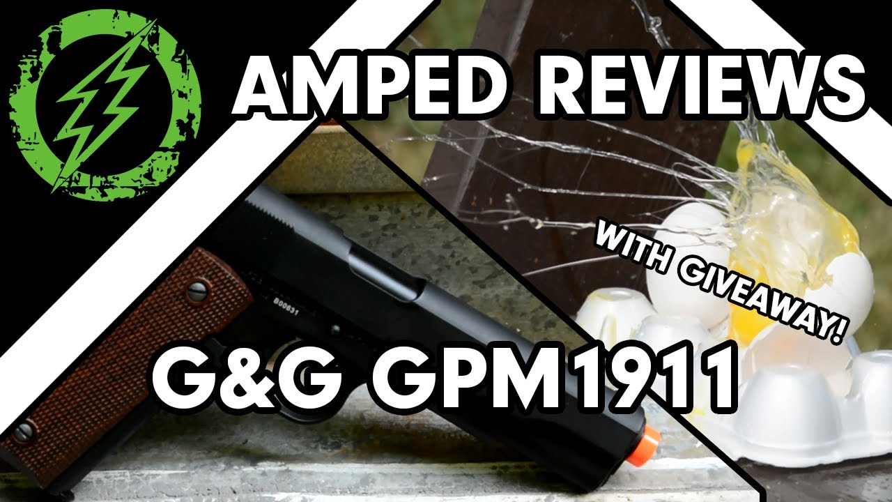 Amped Review – G & G GPM1911 – AVEC DON!