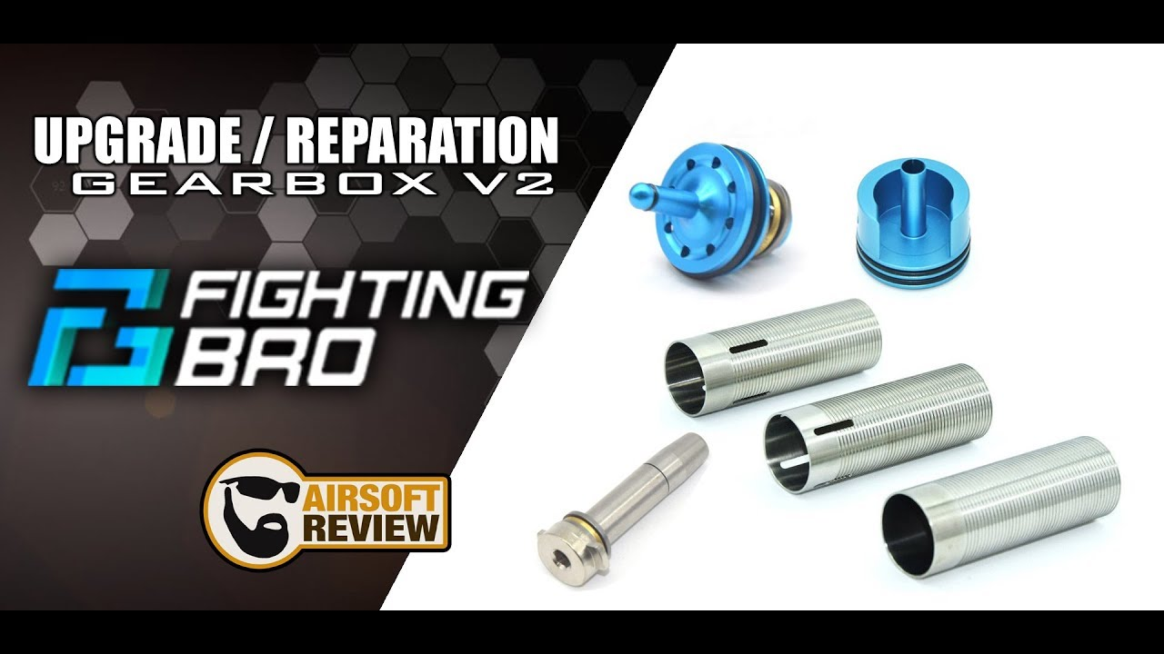 [ SUB ENG ] FIGHTING BRO / UPGRADE / REPARATION GEARBOX V2 / AIRSOFT REVIEW