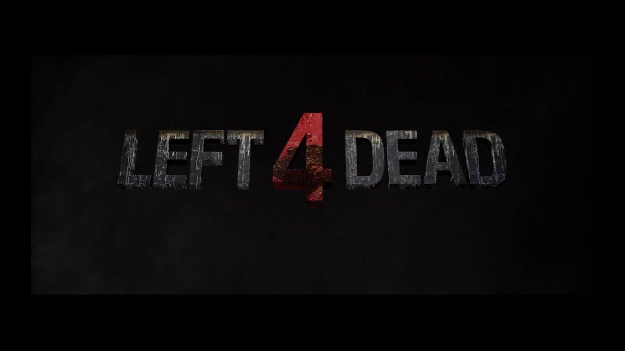 Left 4 Dead – Le Film