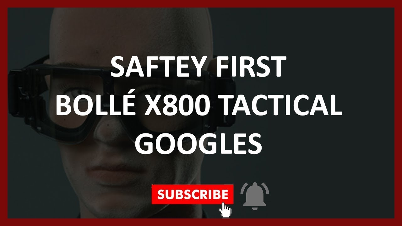 Kaslab Airsoft – Sécurité Airsoft – BOLLÉ X800 – REVUE TACTIQUE DE LUNETTES