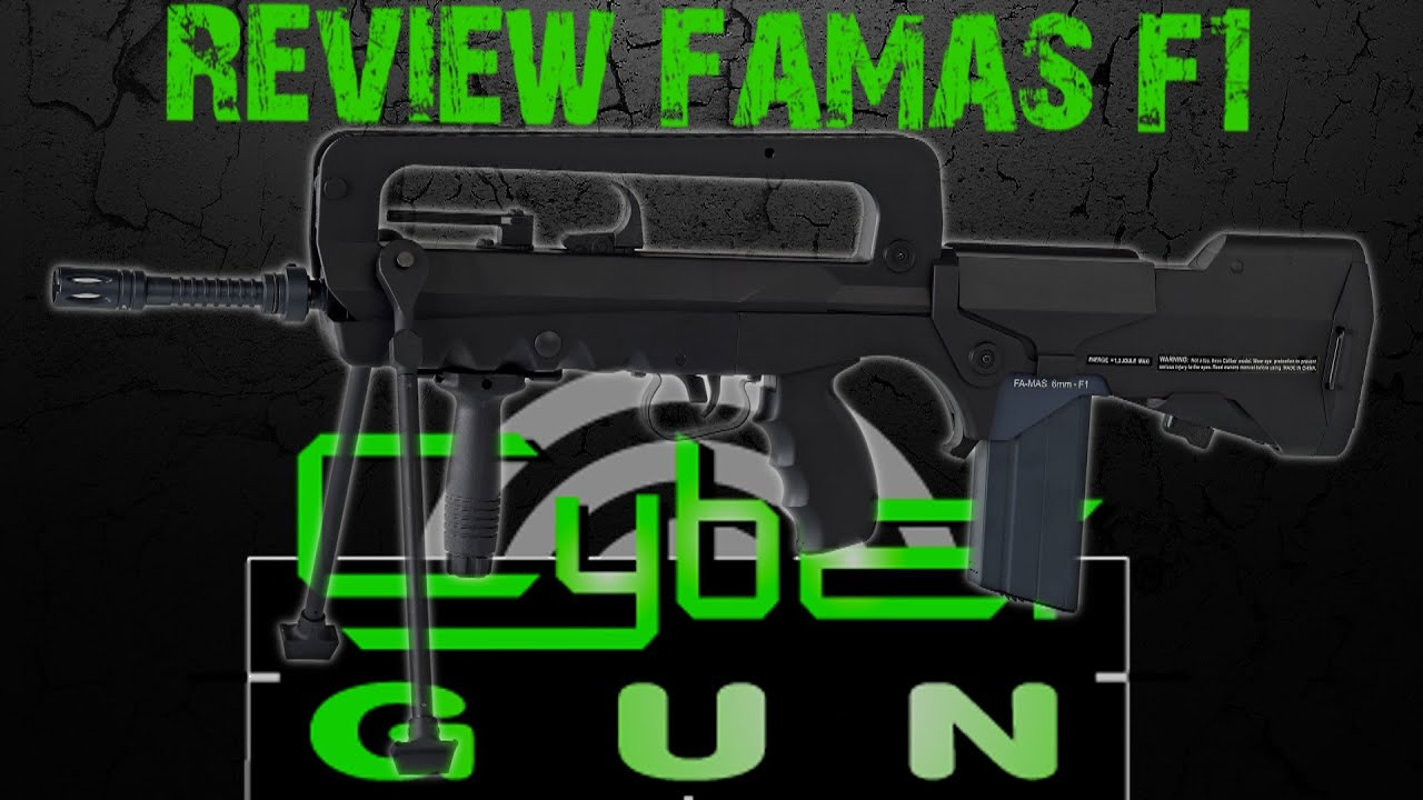 [Airsoft Review] FAMAS F1 CYBERGUN [FR]