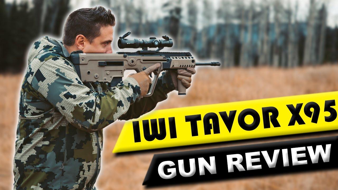 IWI Tavor X95 Gun Review   Meilleur fusil Bullpup?