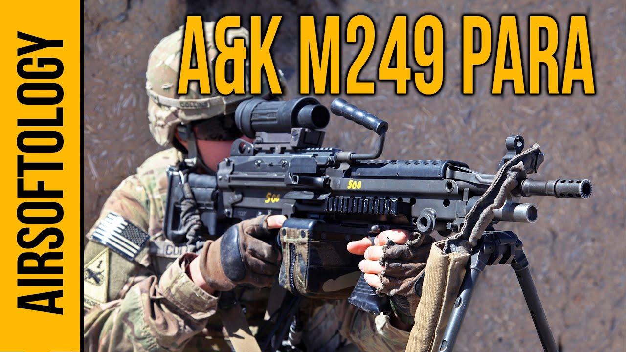 A & K M249 PARA SAW – Pistolet de soutien à budget   Revue Airsoftology