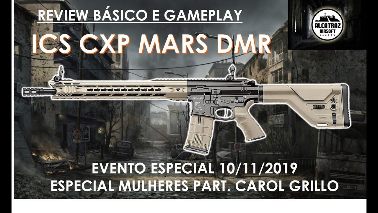 Examen de carabine DMS Airsoft ICS CXP MARS et gameplay pour un événement spécial féminin Carol Grillo