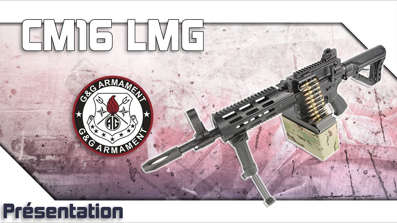 [CM16 LMG – G&G] Présentation | Review | Airsoft FR – EN subs
