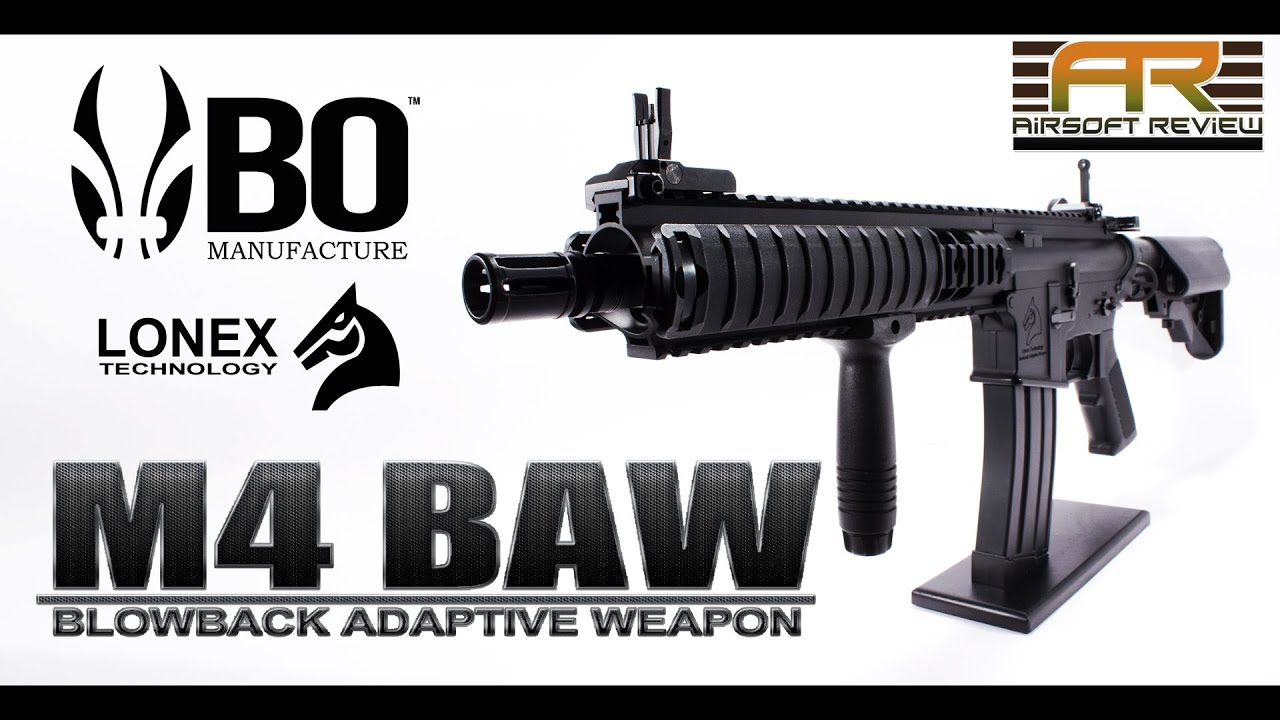 M4 BAW BO MANUFACTURE AEG » BLOWBACK ADAPTIVE WEAPON » / AIRSOFT REVIEW