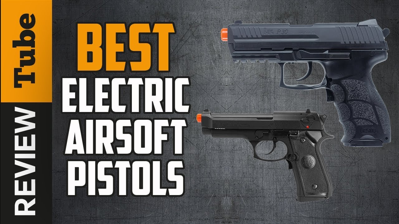IstolAirsoft Pistol: Best Airsoft Pistols 2019 (Guide d'achat)