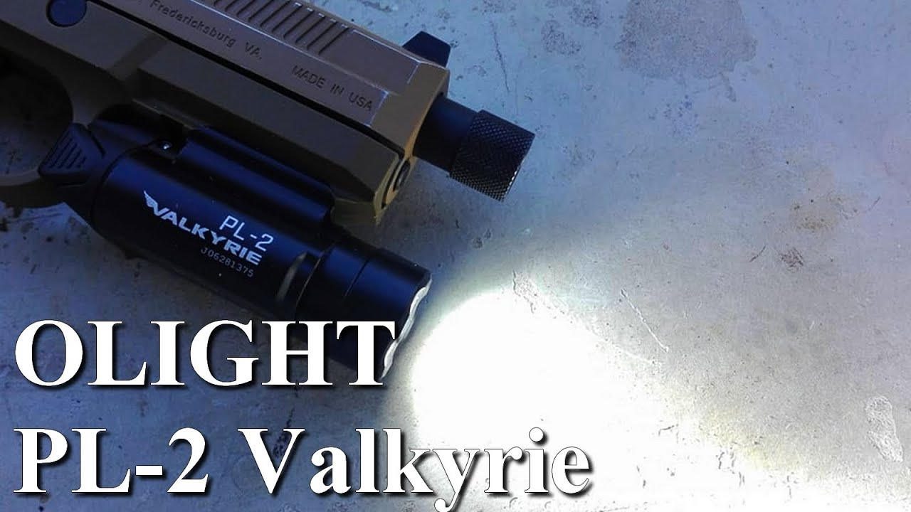 PL-2 Valkyrie Olight. Review. (n°299)