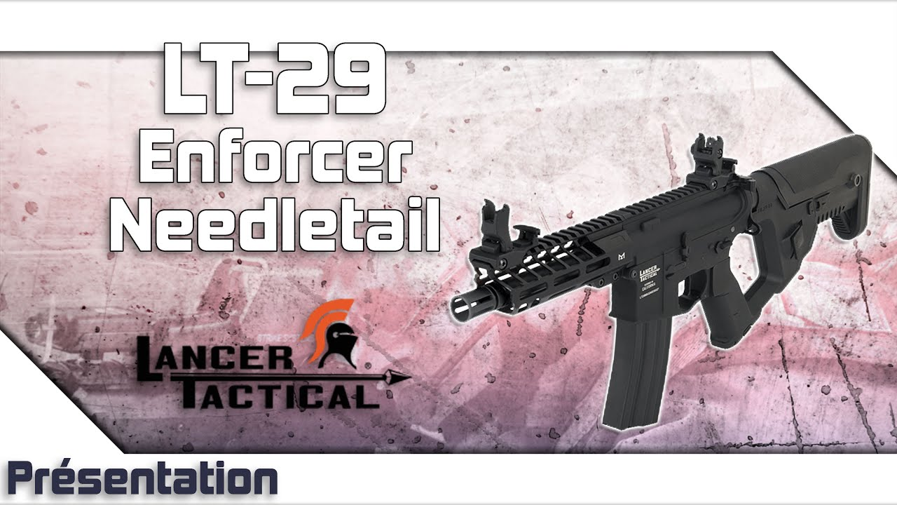 [LT-29 Enforcer Needletail – Lancer Tactical] Présentation   Review   Airsoft FR – EN subs