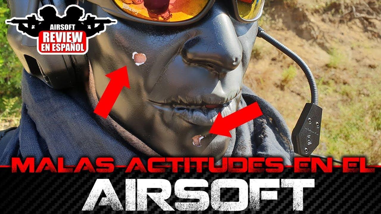 MAUVAISES ATTITUDES à l'AIRSOFT | Revue Airsoft en espagnol