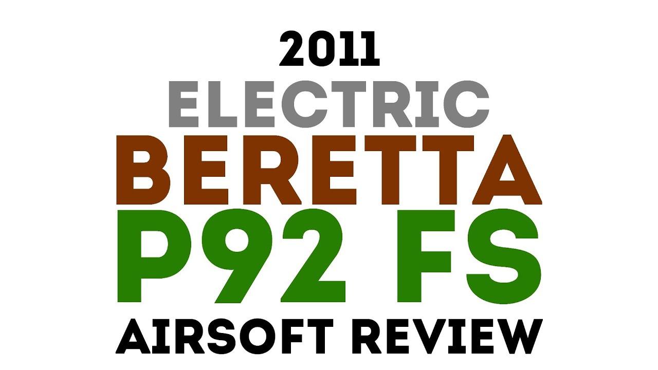Revue du pistolet Airsoft Beretta P92 FS électrique 2011