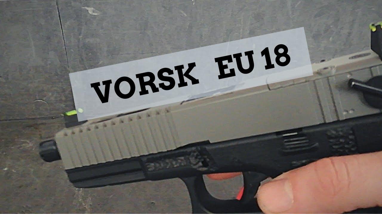 Vorsk Glock EU17 / 18 (test)