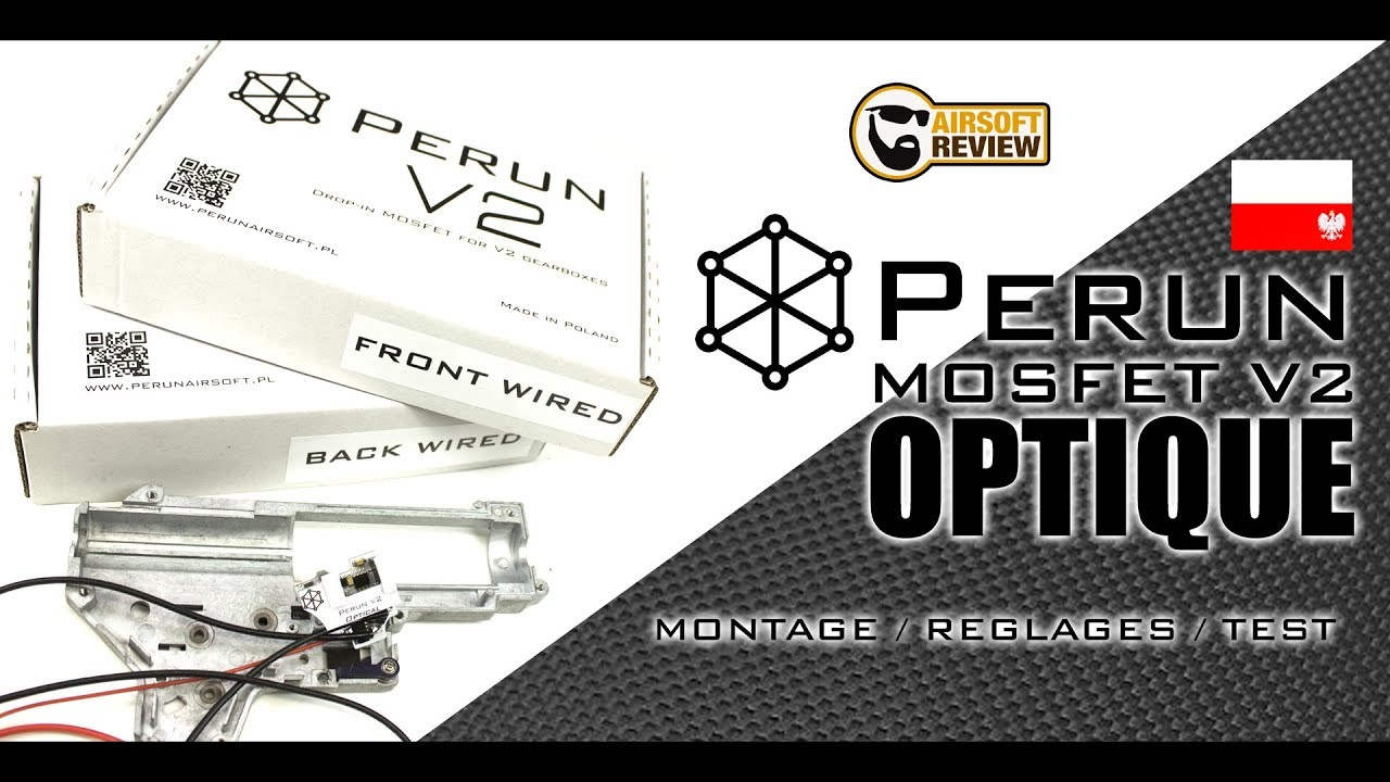 [FR] PERUN AIRSOFT / MOSFET V2 OPTIQUE / MONTAGE – TESTS # AIRSOFT REVIEW