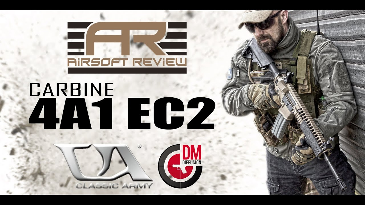CA 4A EC2 CLASSIC ARMY #DMdiffusion NF001P-T  / AIRSOFT REVIEW