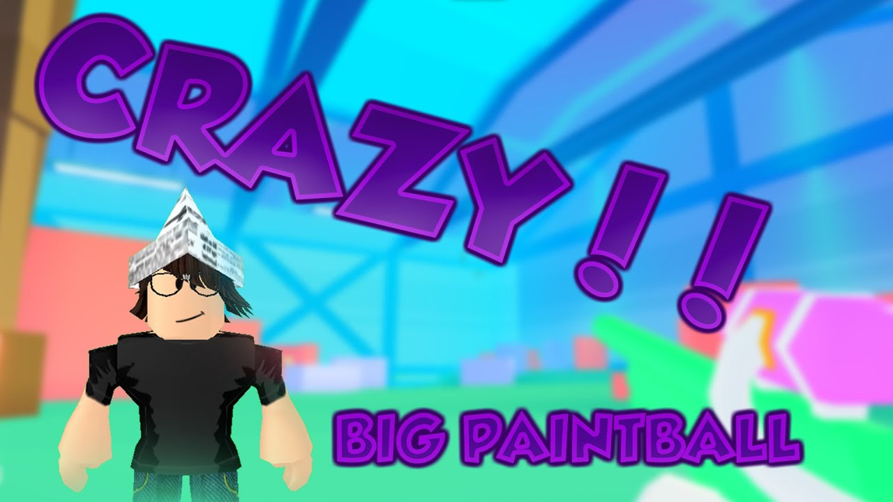 Big Paintball: Crazy Match In Big Paintball !! (Roblox)