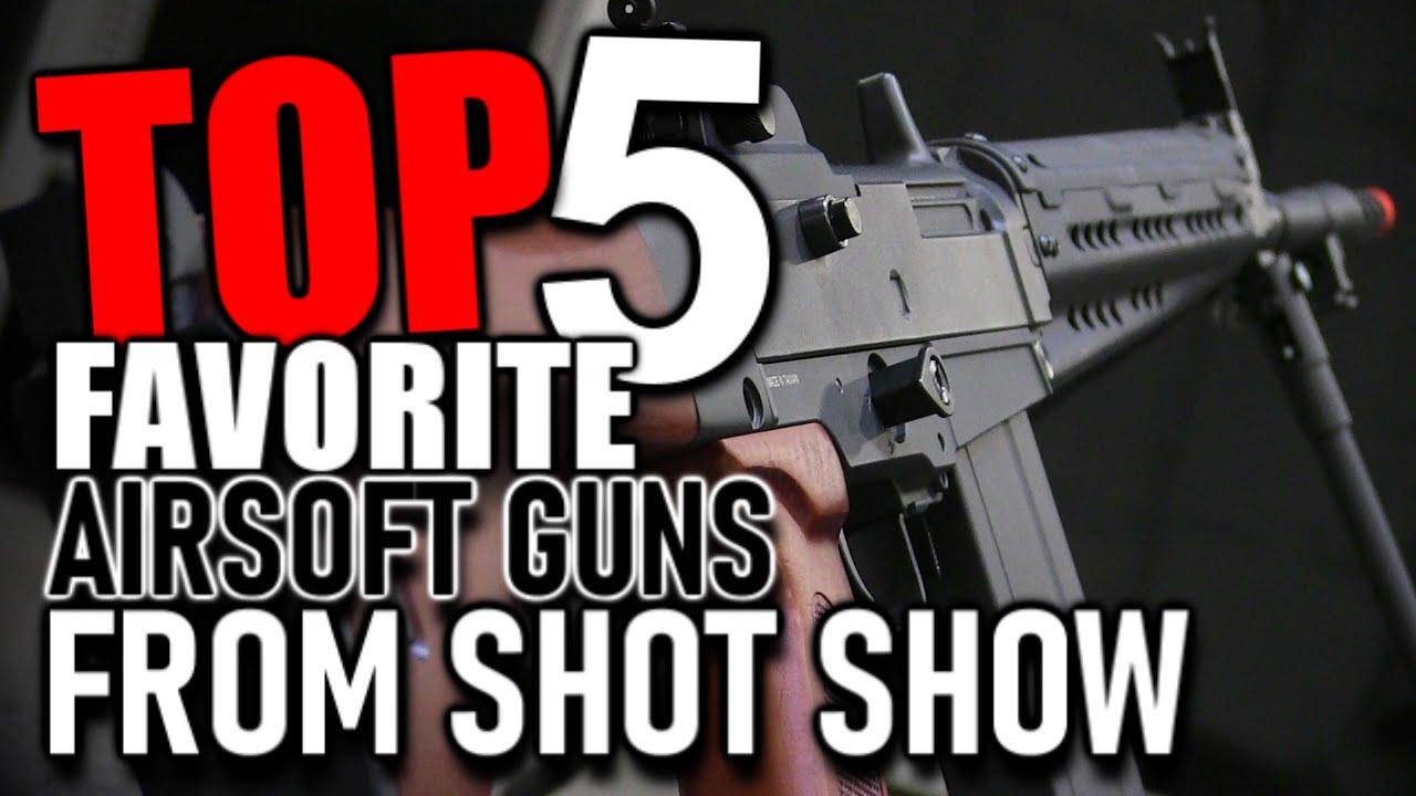 Mon top 5 des airsoft préférés de Shot Show 2020