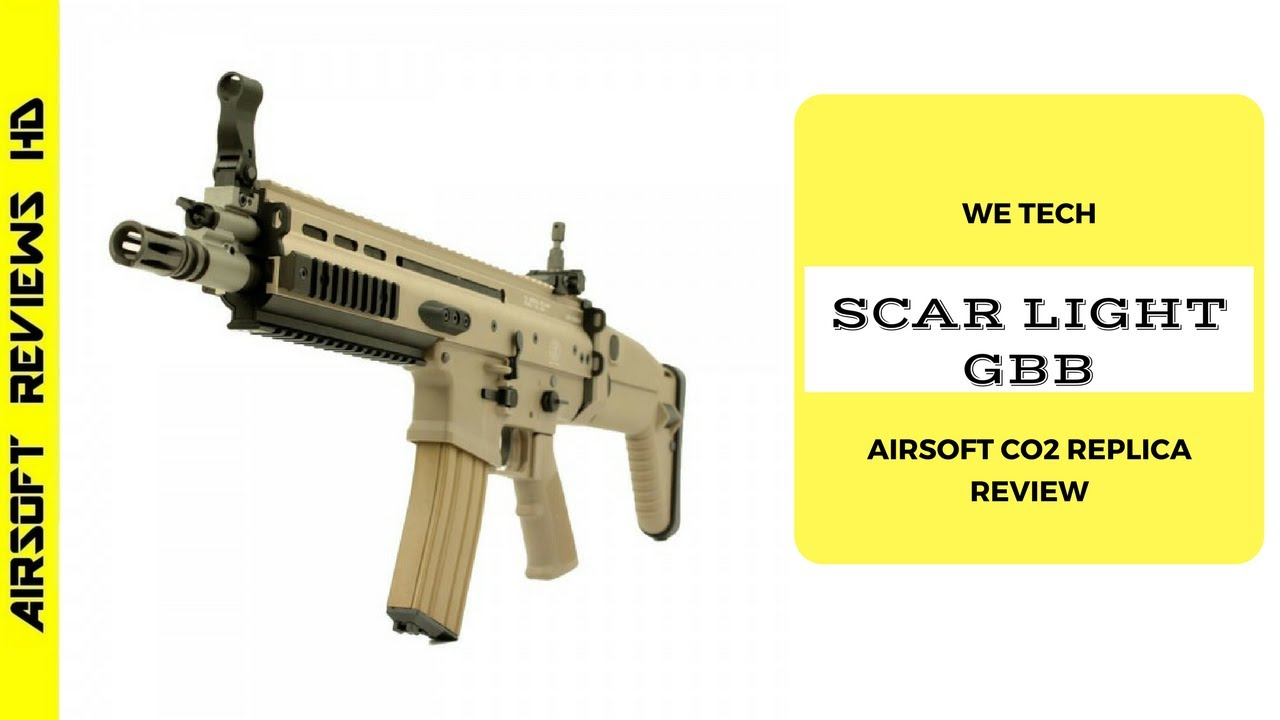 (Revue Airsoft) Blowback gaz WE SCAR-L | Version Co2