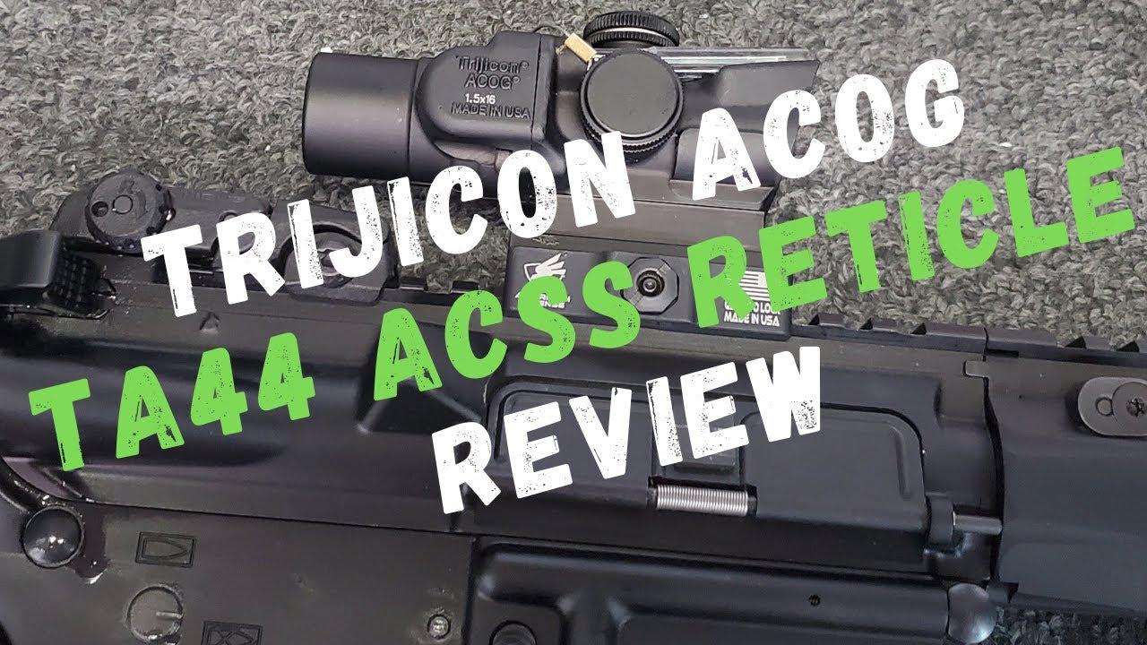Trijicon ACOG TA44 1.5x ACSS Réticule Review | Bébé ACOG