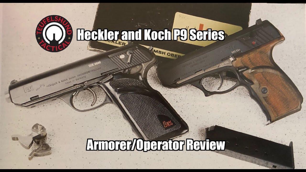 Teufelshund Tactical Heckler et Koch P9 Series Revue Armurier / Opérateur