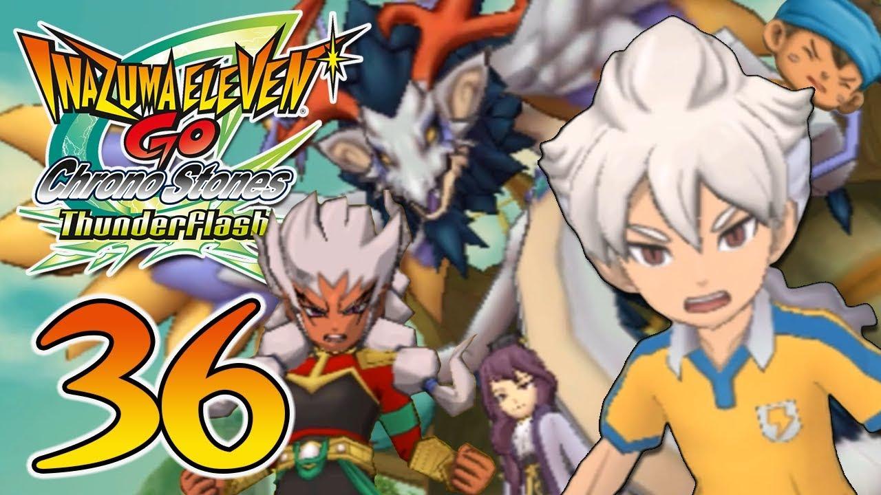 Partie 36 | Jouons à Inazuma Eleven GO Chrono Stones: Thunderflash