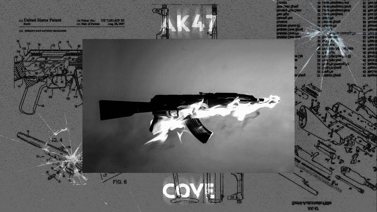 COVE – AK47
