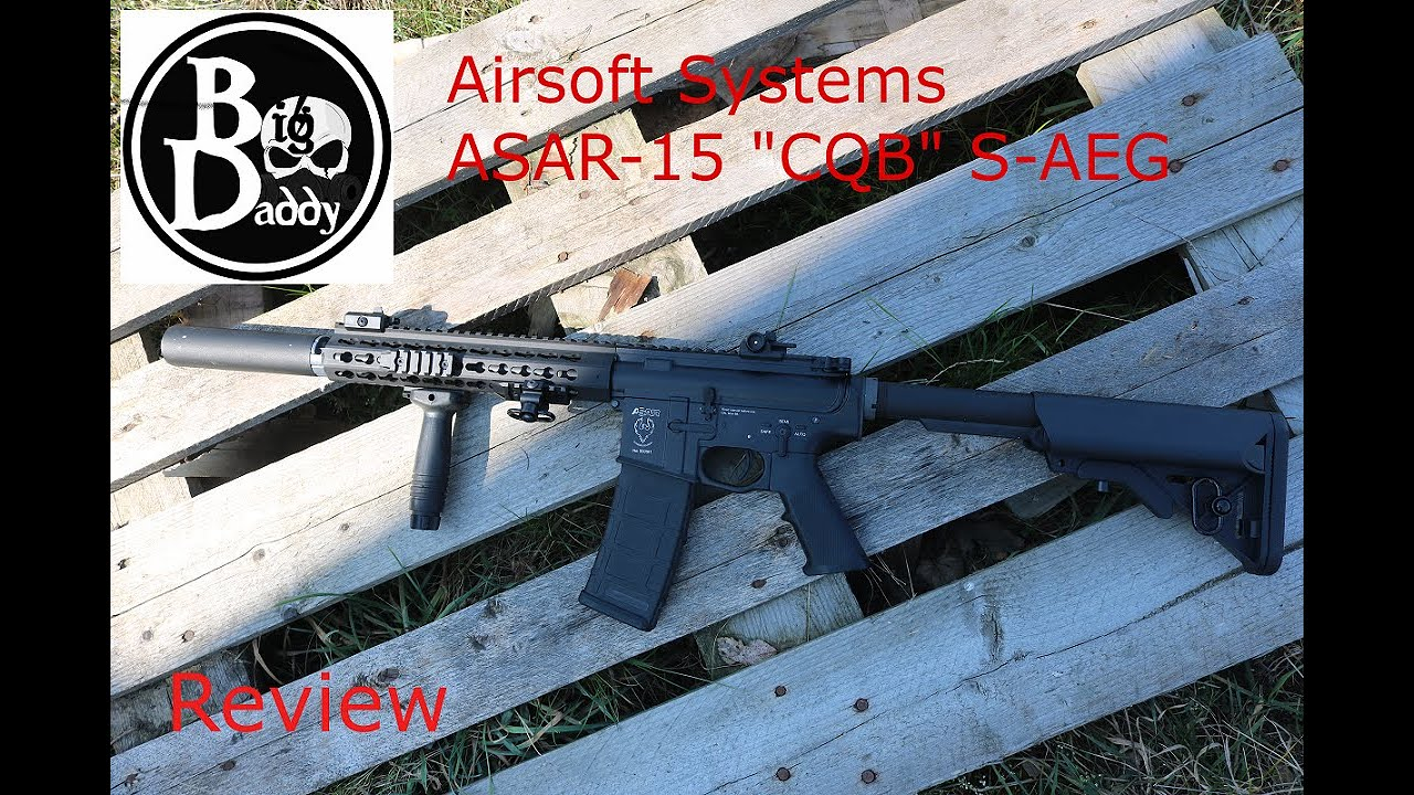 """Airsoft Systems ASAR-15 """"CQB"""" Review"""