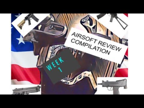 Compilation de revues Airsoft | Semaine 1 | Avis sur Airsoft