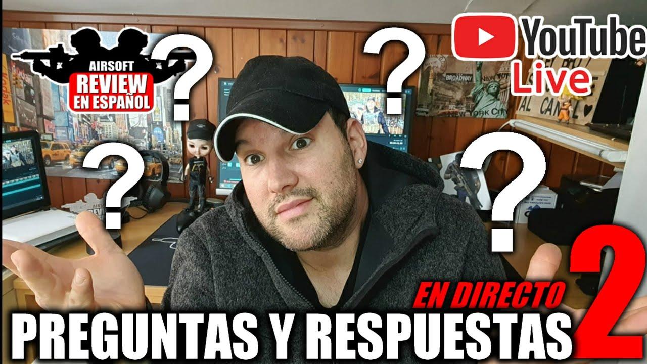 Vos questions et si cela me donne la vie, je réponds | Revue Airsoft en espagnol