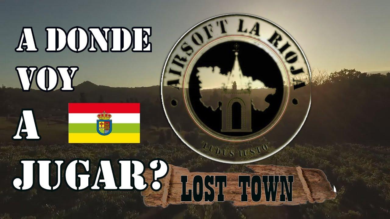 REVUE CAMPOS DE AIRSOFT # 9 LOST TOWN la rioja