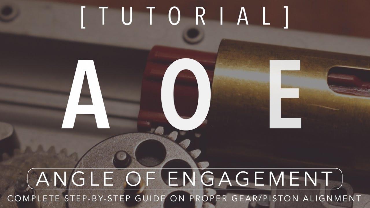 [TUTORIAL] Angle d'engagement (AOE) pour les AEG Airsoft: Guide sur l'alignement correct de l'engrenage / piston