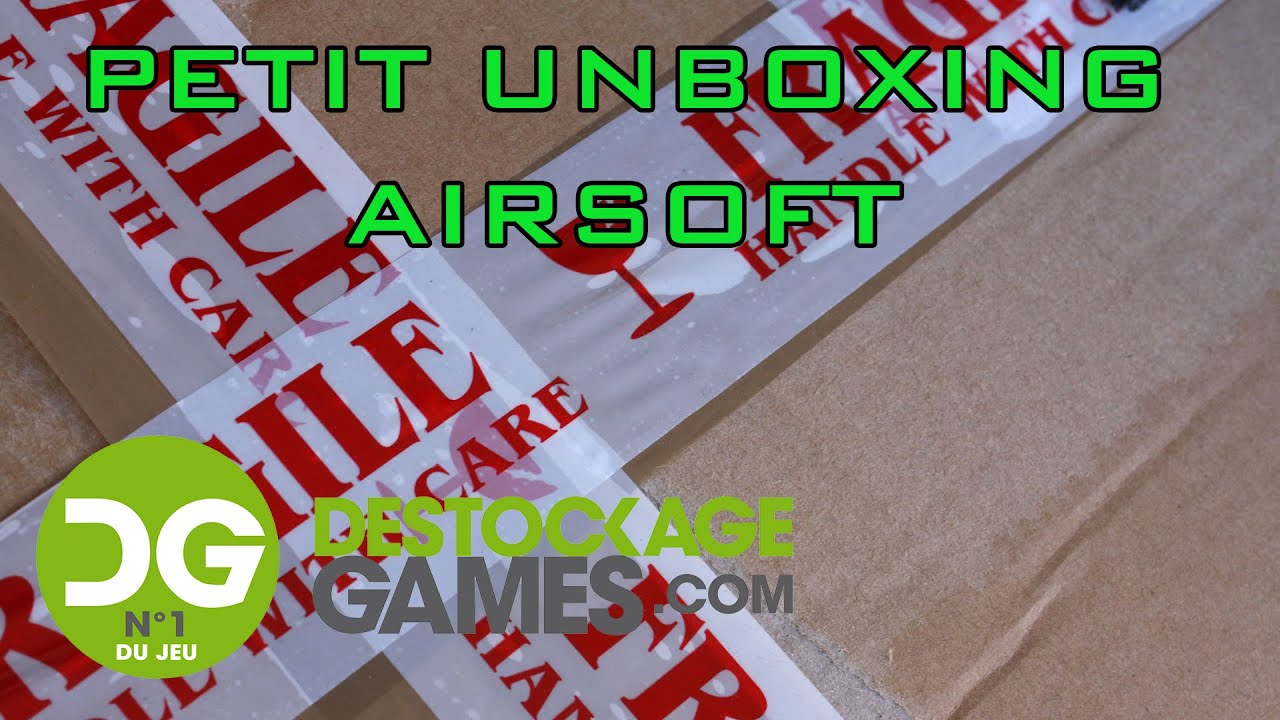 PETIT UNBOXING AIRSOFT DESTOCKAGE GAMES