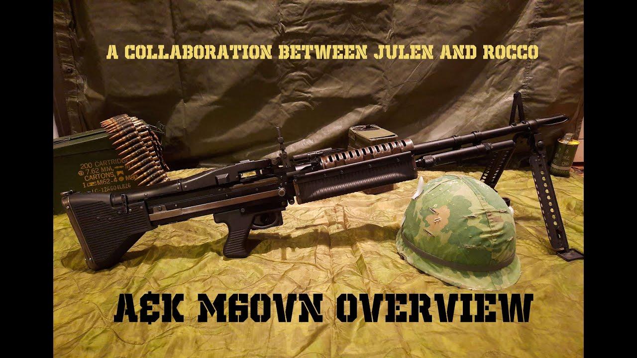 A&K M60 VN Review (Collab avec Julen)