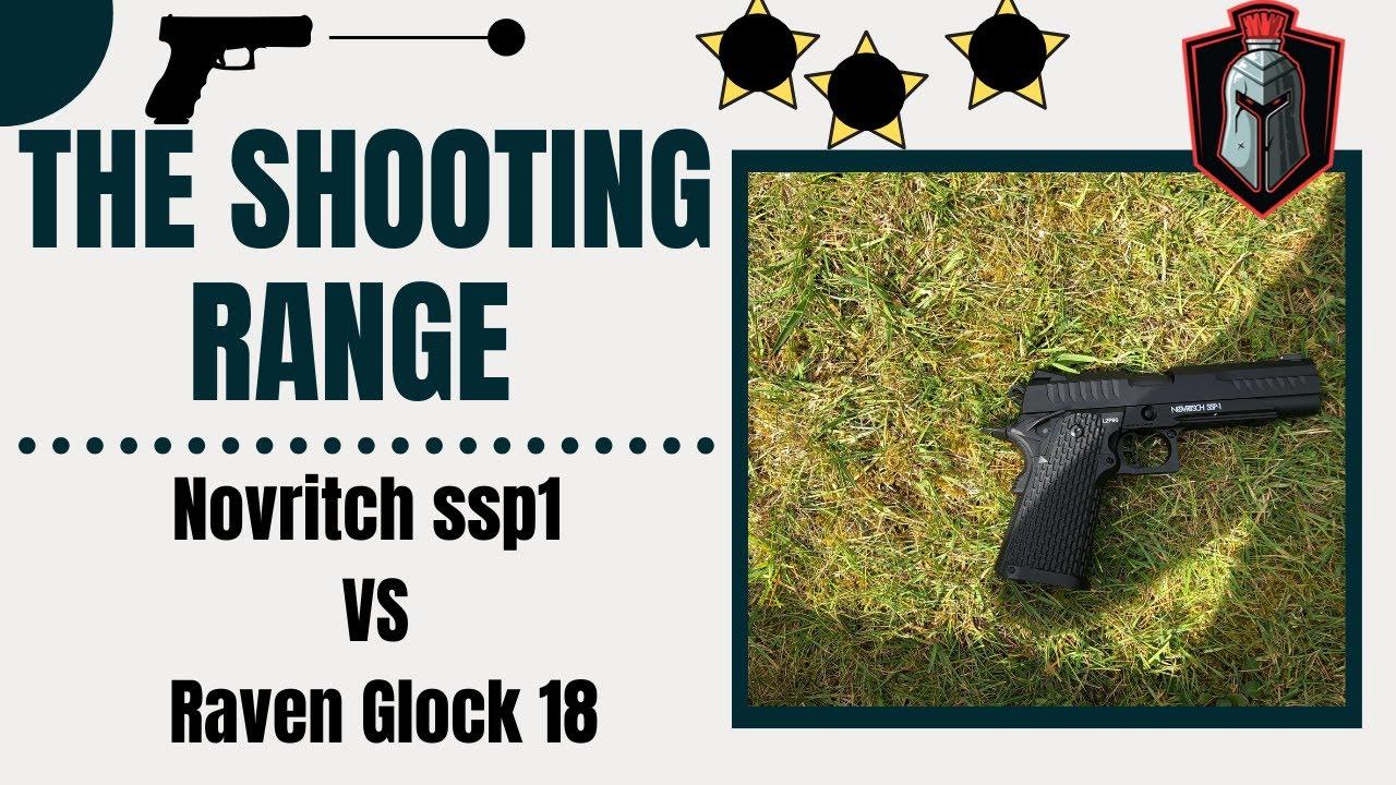 Novritsch SSP1 vs Raven Glock – Le champ de tir Episode 1 (spécial 100 abonnés)