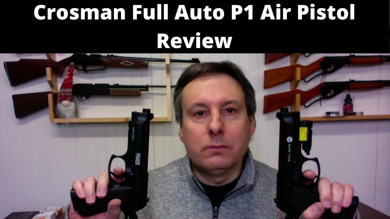 Examen du pistolet à air comprimé Crosman Full Auto P1 (CFAMP1L)
