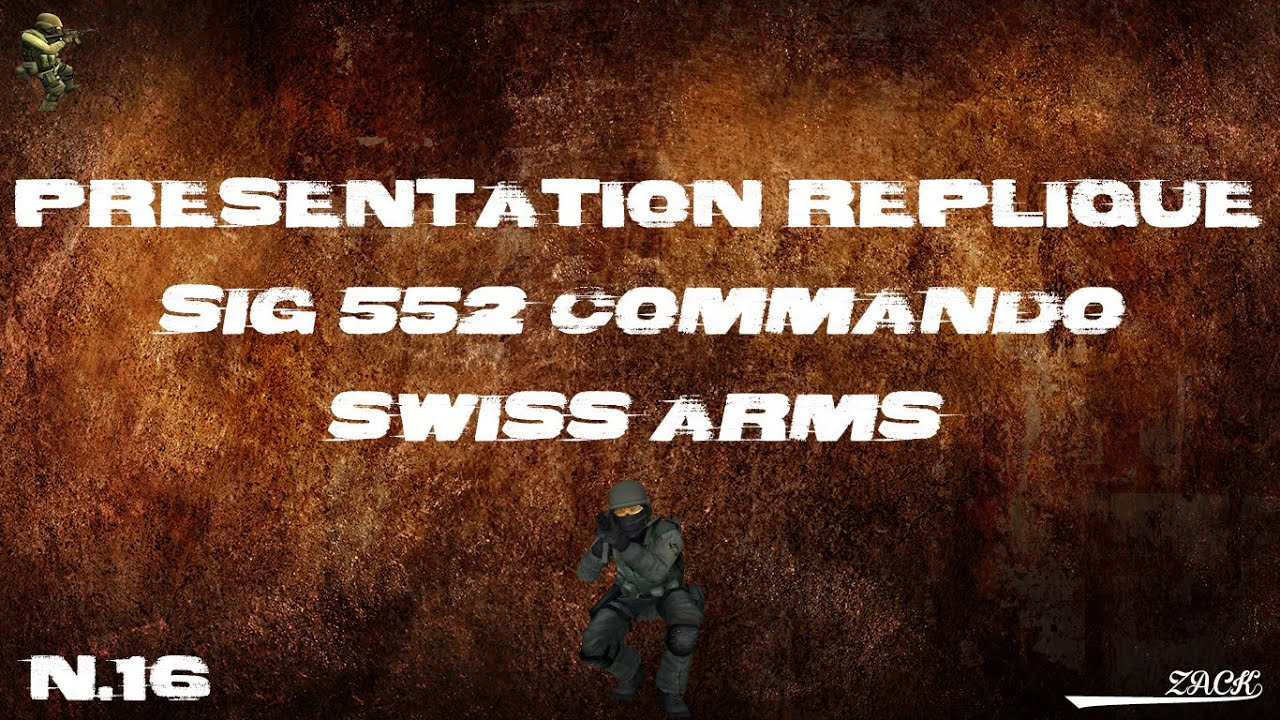 AirSoft Review #16 – SIG 552 Commando – Swiss Arms – [FR]