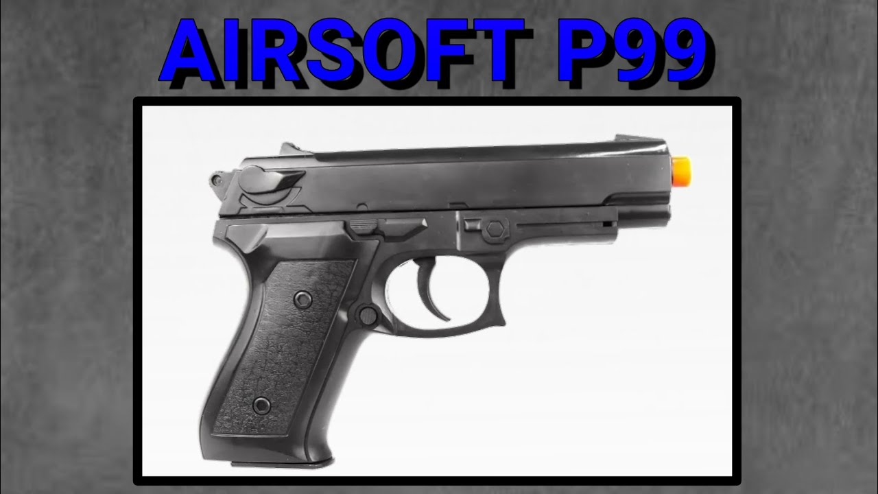 Airsoft P99 Spring Review !!!